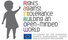 RAINBOW – Rights Against INtolerance: Building an Open-minded World  'The project connects EU gay and lesbian associations, schools, media professionals promoting the rights of children and young people to their sexual identity and orientation and who fight against homophobia, in order to A) study stereotypes and B) challenge them.'