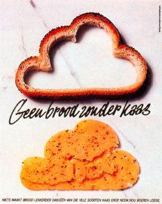 Read more: https://www.luerzersarchive.com/en/magazine/print-detail/17753.html Not bread, but cheese. Tags: Hans Kroeskamp,Prad, Amsterdam,Nederlands Zuivelburo,Cees Van Asperen,Klaas Slooten