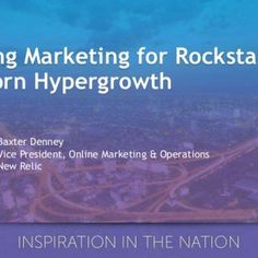 Scaling Marketing for Rockstar Unicorn Hypergrowth Baxter Denney Vice President, Online Marketing & Operations New Relic   • What is New Relic • Where. http://slidehot.com/resources/marketo-roadshow-scaling-marketing-for-high-growth.60094/