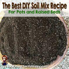 Superieur Homemade Potting Soil Recipe | Pinterest | Potting Soil, Gardens And Yards