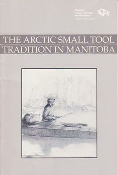 Author: (Historic Resources Branch) (province of Manitoba) Publisher: Winnipeg: Province of Manitoba, 1990,  ISBN: 0771108648 stapled wraps, illustrated with maps and line drawings, 16pp including references. A few small scattered marks in red ink else fine. 50 grams. Two copies available.