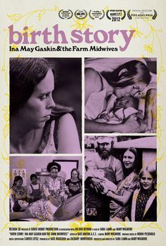 Birth Story is a documentary film about Ina May Gaskin and The Farm Midwives, who pioneered modern day midwifery. Spiritual Midwifery, Ina May Gaskin, 1970s Hippie, Delivering A Baby, Birth Doula, Natural Birth, Film Review, Breastfeeding, Documentaries