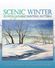 Art Apprentice Online - Downloadable Painting Pattern - Scenic Winter - Acrylic Landscape Painting by Donna Richards, $9.95 (http://store.artapprenticeonline.com/downloadable-painting-pattern-scenic-winter-acrylic-landscape-painting-by-donna-richards/)