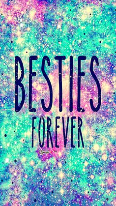 Wallpaper Samsung Galaxy - Besties Forever Galaxy Wallpaper - Wallpapers World Wallpaper Original, Teen Wallpaper, Glitter Wallpaper, Galaxy Wallpaper, Wallpaper Quotes, Wallpaper Backgrounds, Iphone Wallpaper, Turquoise Wallpaper, Angel Wallpaper
