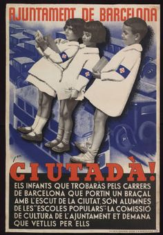 : els infants que trobaràs pels carrers de Barcelona que portin un… Barcelona, Party Poster, Ephemera, War, Baseball Cards, Movie Posters, Vintage, Antigua, Advertising Poster