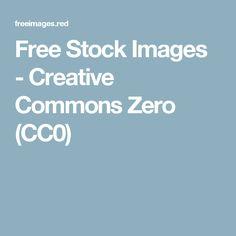 Free Stock Images - Creative Commons Zero (CC0)