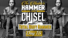 Day 15 | Master's Hammer and Chisel | Get Fit with Tina Marie