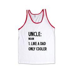 Uncle Noun Like A Dad But Cooler Dads Father Fathers Grandpa Grandfather Children Kids Parent Parents Parenting SGAL9 Men's Tank