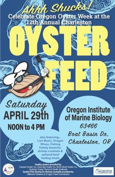 "Celebrate Oregon Oyster Week at the ""Ahhh Shucks!"" Oyster Feed on April 29th in Charleston! — Port of Coos Bay - Oregon's Seaport"
