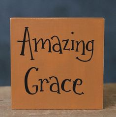 Wood Sign Amazing Grace Hand Lettered Inspirational Shelf Sitter Mustard 4 inch #Handmade #Country