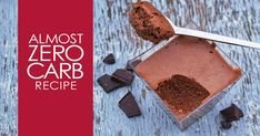 Add healthy fats with a rich and creamy mousse. Freeze this low carb dessert for keto pops or ice cream.
