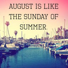 #august #summer