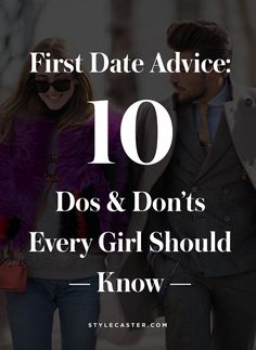First Date Advice: 10 Dos and Donts Every Girl Should Know | Dating & Relationship Tips