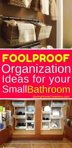 11 Foolproof Small Bathroom Organization Ideas.  Some really cool ideas here including using amazing baskets and shelves in your bathroom.  A must read if you have a small bathroom and struggle with storage.  #organization #smallbathroom #bathroomideas