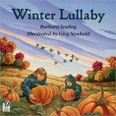 Winter Lullaby by Barbara Seuling, Greg Newbold (Illustrator). Winter books for kids. Preschool Books, Toddler Preschool, Toddler Books, Childrens Books, Baby Lullabies, Sleepy Animals, Book Baskets, Joelle, Winter Kids