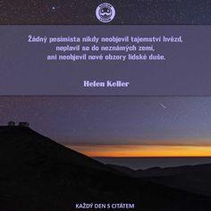 Žádný pesimista nikdy neobjevil tajemství hvězd | Citáty o úspěchu