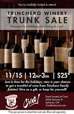 Great holiday shopping ideas are here! Trinchero Winery Trunk Sale Saturday, November 15th 12pm-3pm    Reservations Recommended (888) 456-3463 (DINE)