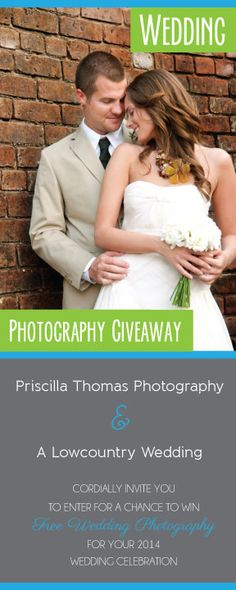 2014 Wedding Photography Giveaway! With photos from the beautiful Priscilla Thomas.