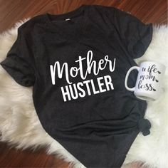 Mother Hustler Unisex T-Shirt, S-2Xl, Mom Life, Mama Shirt, Christmas Gift, Mom Gift, Coffee lover, Funny Shirt by ShopatBash on Etsy