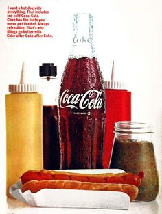 Coca-Cola 1960 Hot Dog With Everything - www.MadMenArt.com | Coca-Cola is more than a brand or a logo. It's a part of American culture - for some people attitude to life and lifestyle. Mad Men Art presents more than 200 vintage Coke ads. #CocaCola #Coke #Cola #VintageAds