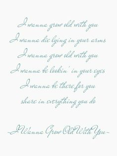 I Wanna Grow Old With You - Westlife.
