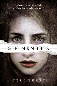 Libros Juveniles: Sin memoria -Saga Reiniciados 1 #3 (Slated, Tery Terry)