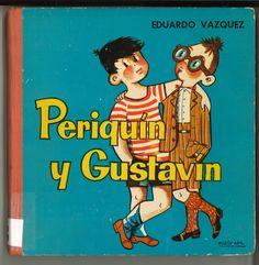 Periquín y Gustavín / Eduardo Vázquez ; ilustra Zalamea. -- Madrid : Ediciones Cid, [1961]  D.L. M 12516-1961  *BPC González Garcés ID 303 Fondo infantil de reserva