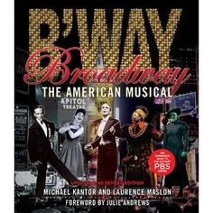 Broadway: The American Musical (Applause Books) by Laurence Maslon Lion King Broadway, Shows In Nyc, Books 2018, Julie Andrews, Music Covers, Disney Films, Musical Theatre, Good Books, Documentaries
