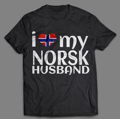 I Love My Norsk Husband T-Shirt