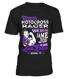 Motocross Racer - Look Better Job Shirts  Funny motoross T-shirt, Best motoross T-shirt