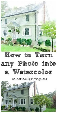 How to turn any photo into a watercolor - no art skills required! eclecticallyvintage.com