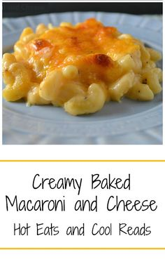 Classic comfort food that's SO delicious! Perfect for Sunday dinner with the family! Creamy Baked Macaroni and Cheese from Hot Eats and Cool Reads! dinner pasta Creamy Baked Macaroni and Cheese Recipe Cheese Recipes, Cooking Recipes, Pasta Recipes, Dinner Recipes, Dinner Ideas, Dinner Menu, Potato Recipes, Crockpot Recipes, Soup Recipes