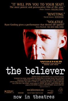 Think Ryan Gosling is just a pretty face? Check out his first lead role at 21 years old. The Believer (2001).