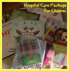 Care Package Ideas for Children in Hospital_My Little Bookcase