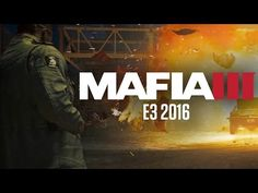 Mafia III E3 trailer and 22 minute gameplay footage -