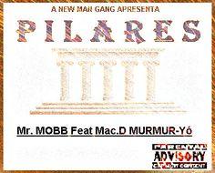 A NEW MAN GANG   A p r e s e n t a   Título - P I L A R E S   Artista-  Mister Mobb Feat MacD. O Murmur-Yó   Gênero- Rap/Hiphop   Ano- 2k1...