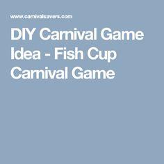 DIY Carnival Game Idea - Fish Cup Carnival Game