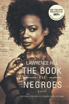 The book of negroes / Lawrence Hill