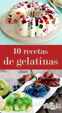 10 recetas para preparar las gelatinas más fáciles Jello Desserts, Sweet Desserts, Sweet Recipes, Delicious Desserts, Yummy Food, Gelatin Recipes, Jello Recipes, Mexican Food Recipes, Dessert Recipes