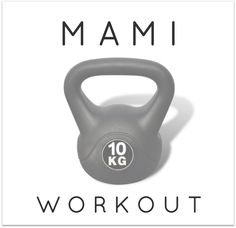 FIT MAMI WORKOUT