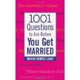1001 Questions to Ask Before You Get Married (Paperback)By Monica Mendez Leahy