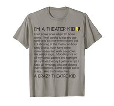 Check this Funny Theater Nerd Broadway Musical Actor Actress Tshirt Tee . Hight quality products with perfect design is available in a spectrum of colors and sizes, and many different types of shirts!