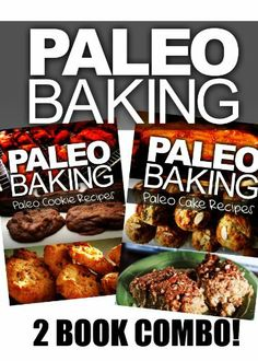 Paleo Baking - Paleo Cookie and Cake Recipes | Amazing Truly Paleo-Friendly Recipes by Ben Plus Publishing, http://www.amazon.com/dp/B00FOREIMA/ref=cm_sw_r_pi_dp_AX-xsb1MZ18BS
