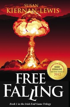 Free Falling (The Irish End Games Book 1) by Susan Kiernan-Lewis http://smile.amazon.com/dp/B007NZLQAS/ref=cm_sw_r_pi_dp_tWWXvb12CPCRY