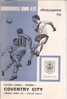 Huddersfield 1 Chelsea 2 in Aug 1971 at Leeds Road. The programme cover Huddersfield Town Fc, Leeds Road, Coventry City Fc, Liverpool Fans, Rangers Fc, Football Program, Everton, Program Design, Manchester United