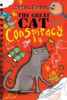 """Read """"The Great Cat Conspiracy"""" by Katie Davies available from Rakuten Kobo. A cat goes conspicuously missing in this hilarious pet mystery from the team that brought you The Great Hamster Massacre. Kids Book Club, Wimpy Kid, Animal Books, Reading Levels, Book Authors, Conspiracy, Cat Life, Cat Day, Cats Of Instagram"""