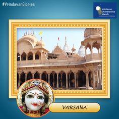 Varsana was the home of Srimati Radharani's parents. Here she had many pastimes with Krishna.
