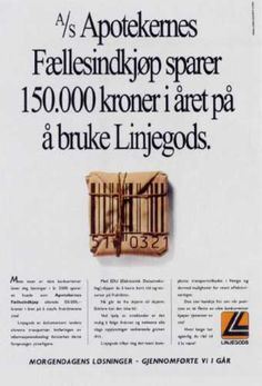 Read more: https://www.luerzersarchive.com/en/magazine/print-detail/linjegods-12276.html Linjegods The Norwegian Association of Pharmacists saves 15,000 crowns annually because it uses Linjegods. Claim: Tomorrow´s solution - accomplished by us yesterday. Campaign for Norway´s biggest freight company. Tags: Aris Theophilakis,Ogilvy & Mather Direct, Oslo,Snorre Ryan,Linjegods