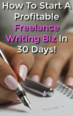 Would You Like To Work At Home As A Freelance Writer? Learn How To Start A Profitable Freelance Writing Business in Just 30 Days!!