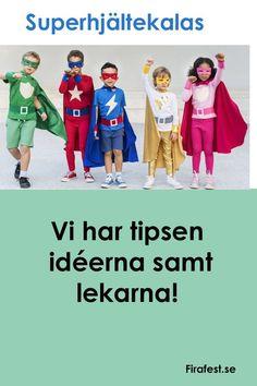 Bjud in till superroligt superhjältekalas! Vi har tipsen och idéerna! Snygga kostymer, roliga lekar och smarriga tilltugg. Superhjältekalaset är en hit för både små och stora, killar som tjejer! #kalas #barnkalas #grapevine #skattjakt